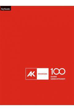 Festschrift Arbeiterkammer Steiermark – 100 Jahre Gerechtigkeit