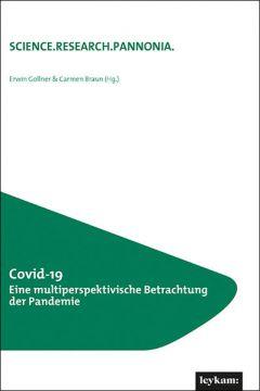 Covid-19 Eine multiperspektivische Betrachtung der Pandemie
