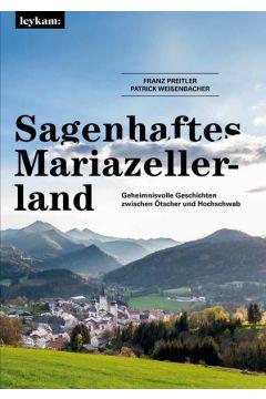 Sagenhaftes Mariazellerland
