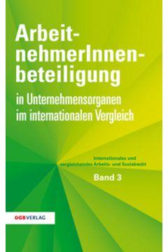 ArbeitnehmerInnenbeteiligung in Unternehmensorganen im internationalen Vergleich