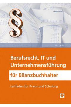 Berufsrecht, IT und Unternehmensführung für Bilanzbuchhalter
