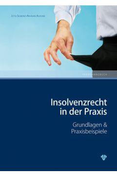Insolvenzrecht in der Praxis