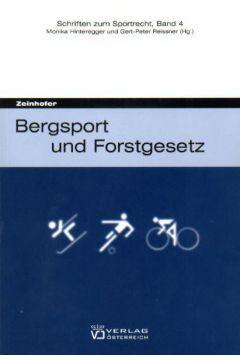 Bergsport und Forstgesetz
