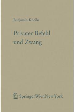 Privater Befehl und Zwang