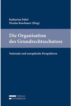 Die Organisation des Grundrechtsschutzes
