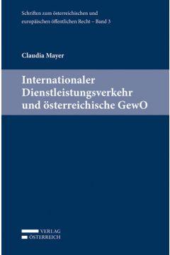 Internationaler Dienstleistungsverkehr und österreichische GewO