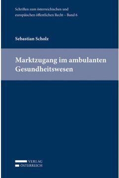 Marktzugang im ambulanten Gesundheitswesen