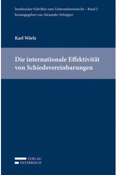 Die internationale Effektivität von Schiedsvereinbarungen