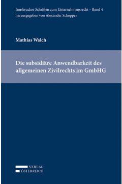 Die subsidiäre Anwendbarkeit des allgemeinen Zivilrechts im GmbHG