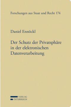 Der Schutz der Privatsphäre in der elektronischen Datenverarbeitung