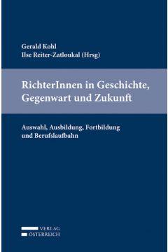 RichterInnen in Geschichte, Gegenwart und Zukunft.