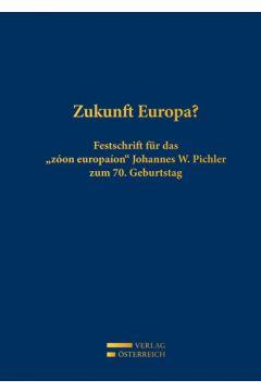 Zukunft Europa?