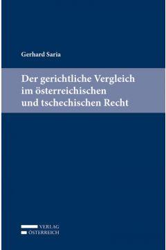 Der gerichtliche Vergleich im österreichischen und tschechischen Recht