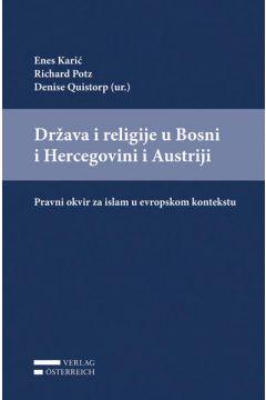 Drzava i religije u Bosni i Hercegovini i Austriji: Pravni okvir za islam u evropskom kontekstu