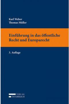 Einführung in das öffentliche Recht und Europarecht