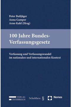 100 Jahre Bundes-Verfassungsgesetz