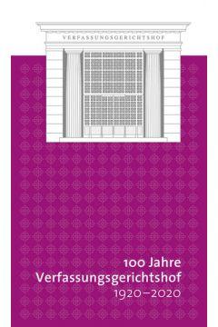 100 Jahre Verfassungsgerichtshof 1920-2020
