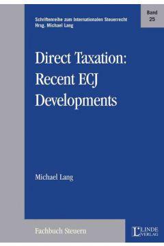 Direct Taxation: Recent ECJ Developments