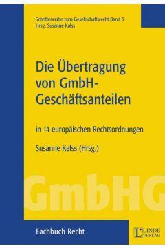 Die Übertragung von GmbH-Geschäftsanteilen