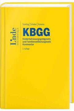 KBGG | Kinderbetreuungsgeldgesetz und Familienzeitbonusgesetz