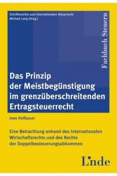 Das Prinzip der Meistbegünstigung im grenzüberschreitenden Ertragsteuerrecht