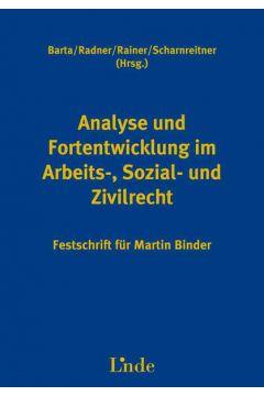 Analyse und Fortentwicklung im Arbeits-, Sozial- und Zivilrecht