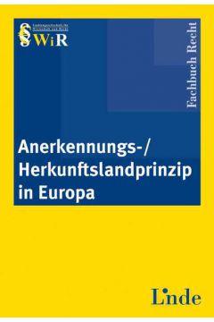 Anerkennungs-/Herkunftslandprinzip in Europa