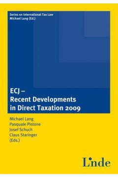 ECJ - Recent Developments in Direct Taxation 2009