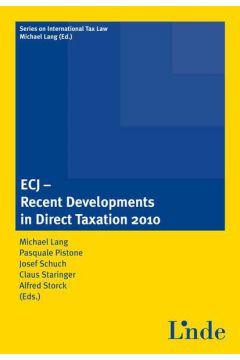 ECJ - Recent Developments in Direct Taxation 2010