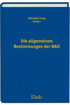 Die allgemeinen Bestimmungen der BAO