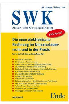 SWK-Spezial Die neue elektronische Rechnung im Umsatzsteuerrecht u. in der Praxis