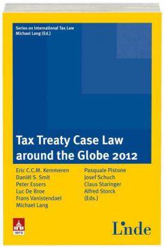 Tax Treaty Case Law around the Globe 2012
