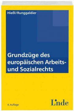 Grundzüge des europäischen Arbeits- und Sozialrechts
