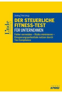 Der steuerliche Fitness-Test für Unternehmen