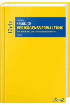 Handbuch Vermögensverwaltung im Kindschafts- und Erwachsenenschutzrecht