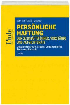 Persönliche Haftung der Geschäftsführer, Vorstände und Aufsichtsräte