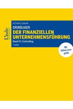 Grundlagen der finanziellen Unternehmensführung, Band IV