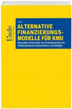 Alternative Finanzierungsmodelle für KMU