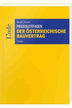 Praxisleitfaden Der österreichische Bauvertrag
