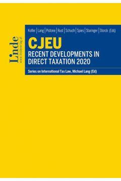 CJEU - Recent Developments in Direct Taxation 2020