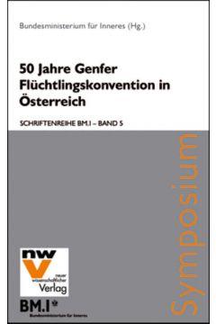 50 Jahre Genfer Flüchtlingskonvention in Österreich