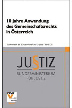 10 Jahre Anwendung des Gemeinschaftsrechts in Österreich