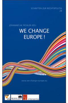 We Change Europe!