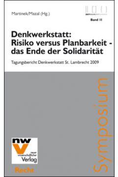 Denkwerkstatt: Risiko versus Planbarkeit - das Ende der Solidarität