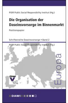 Die Organisation der Daseinsvorsorge im Binnenmarkt