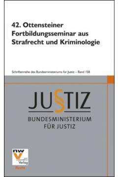 42. Ottensteiner Fortbildungsseminar aus Strafrecht und Kriminologie