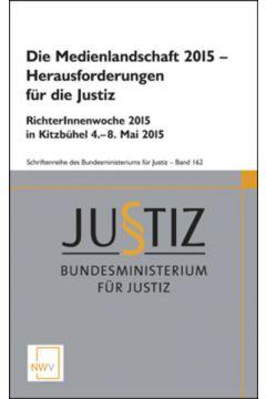 Die Medienlandschaft 2015 – Herausforderungen für die Justiz