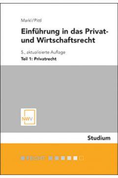 Einführung in das Privat- und Wirtschaftsrecht