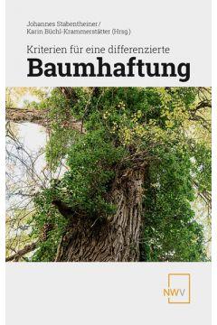 Kriterien für eine differenzierte Baumhaftung