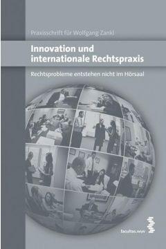 Innovation und internationale Rechtspraxis